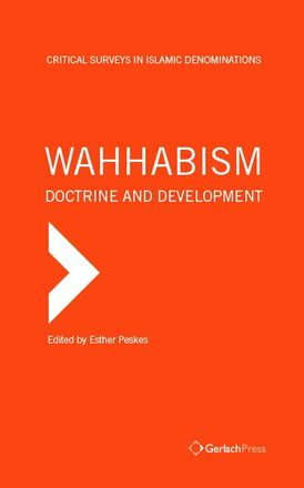 Esther Peskes (ed.) Wahhabism - Doctrine and Development