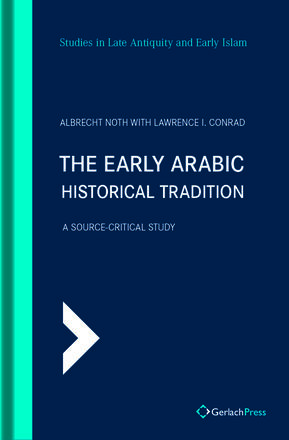 Albrecht Noth The Early Arabic Historical Tradition.