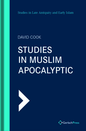 David Cook Studies in Muslim Apocalyptic